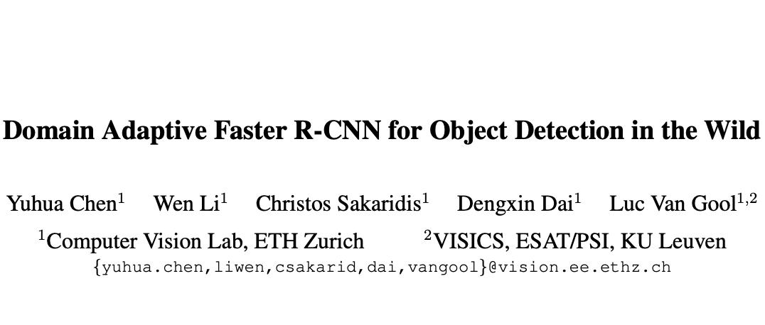 Domain Adaptive Faster R-CNN:经典域自适应目标检测算法,解决现实中痛点,代码开源 | CVPR2018